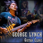 George Lynch's Guitar Clinic (Includes Ticket)