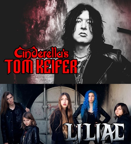 Cinderella's Tom Keifer with Special Guest LILIAC