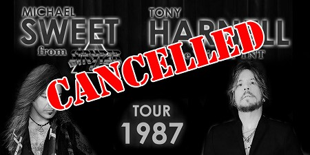 "CANCELLED ""Tour 1987"" featuring Michael Sweet of Stryper & Tony Harnell - the Voice of TNT"